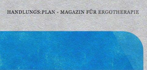Das handlungs:plan-Magazin 4-2013 ist ab sofort für alle Leserinnen und Leser frei verfügbar